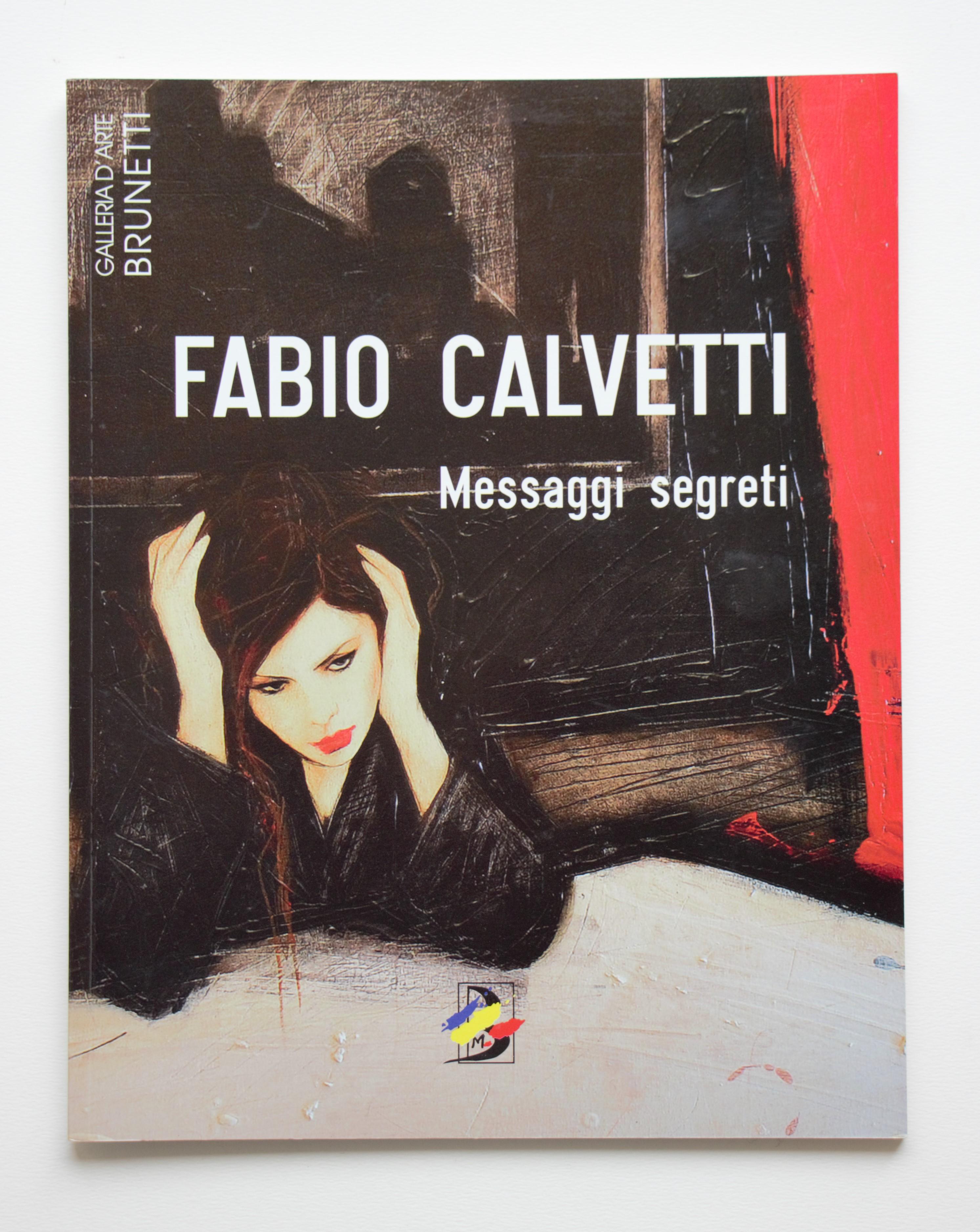 """""""Messaggi segreti"""" anno 2010 pagine 54 cm. 22,5x28,5"""