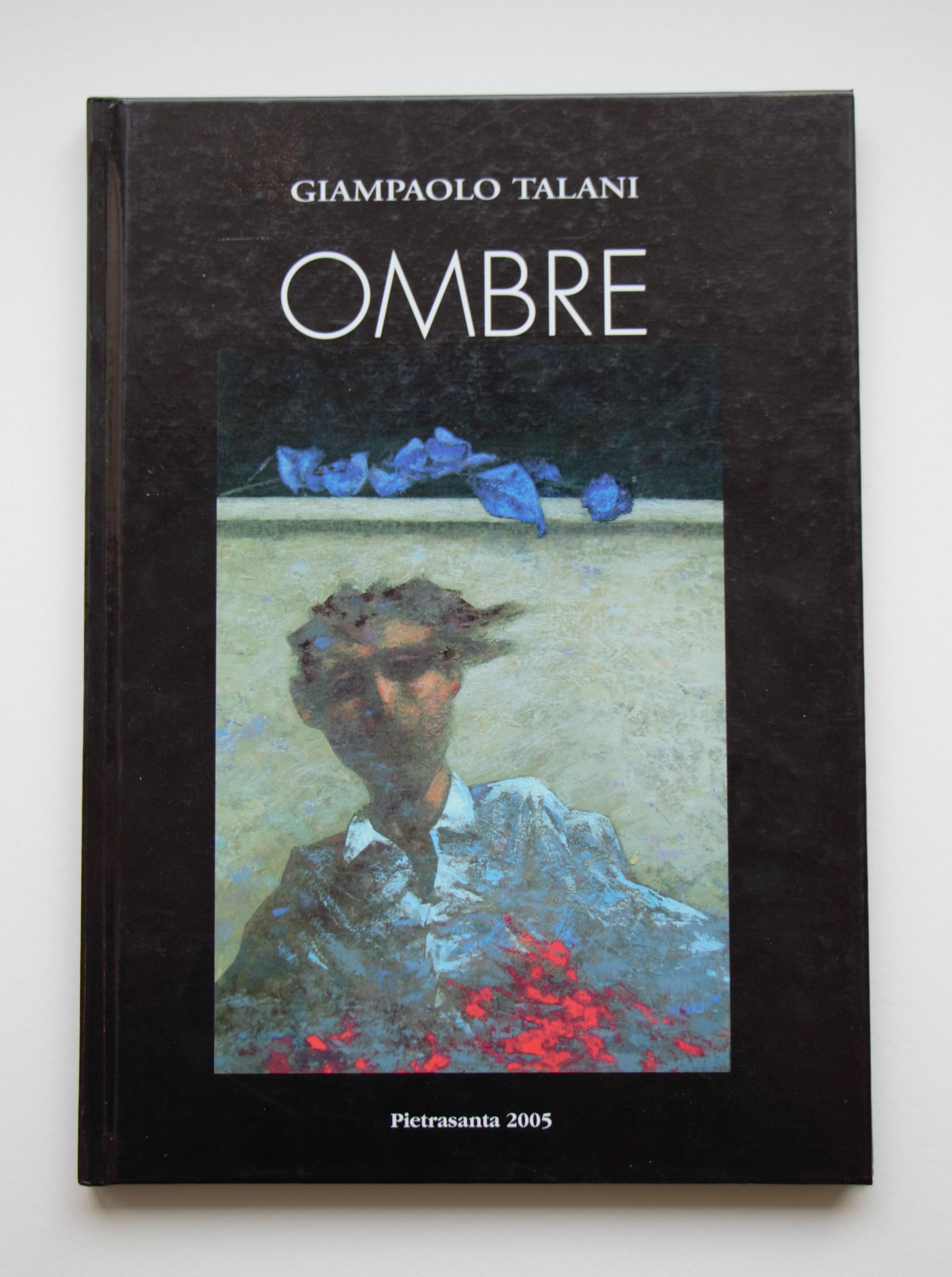 """""""Ombre"""" anno 2005 pagine 66 cm. 21,5x30,5"""