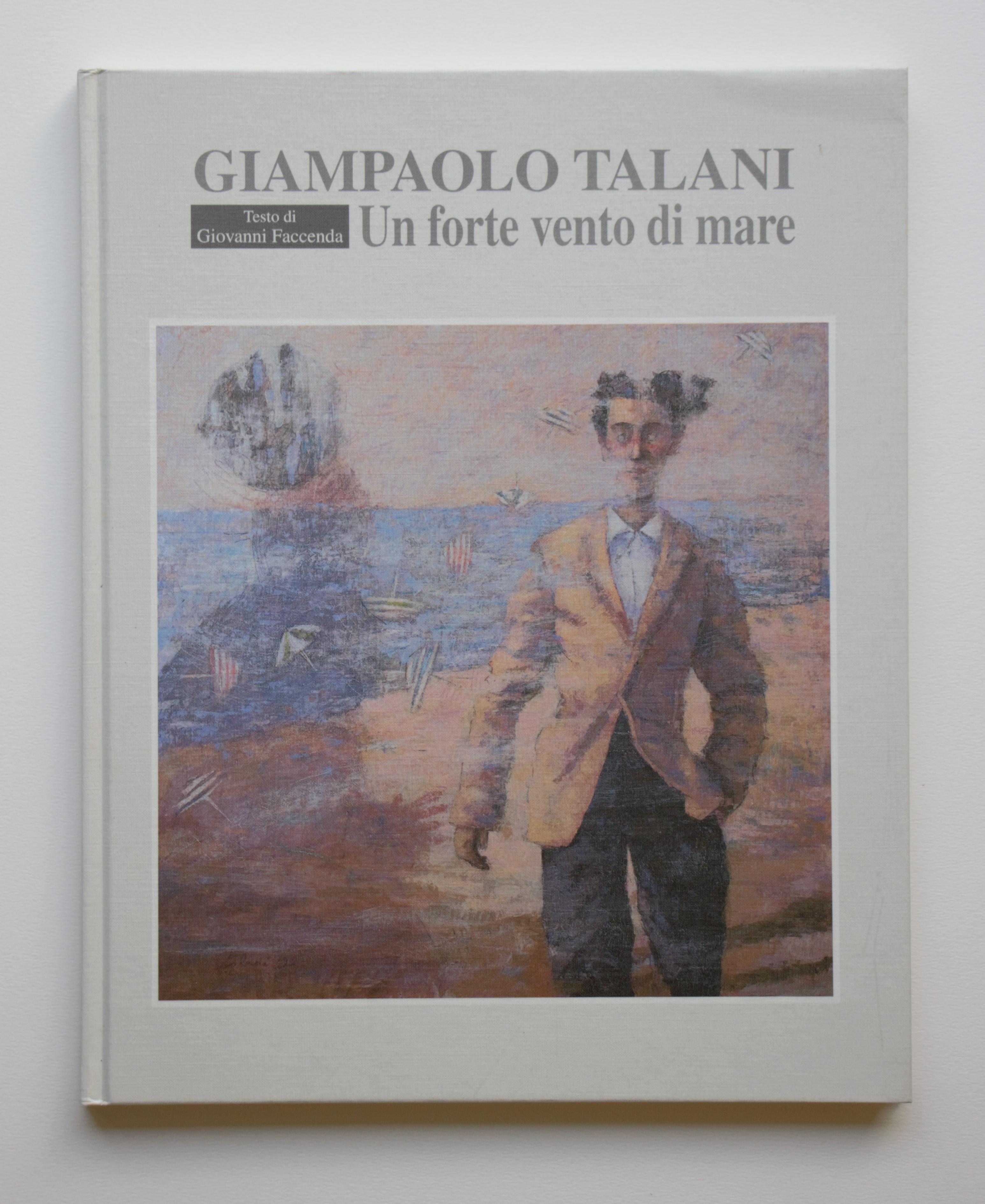 """""""Un forte vento di mare"""" anno 1999 pagine 73 cm. 25x31"""